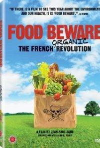 Food Beware The French Organic Revolution Village