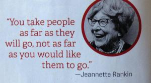 Jeannette Rankin Quote