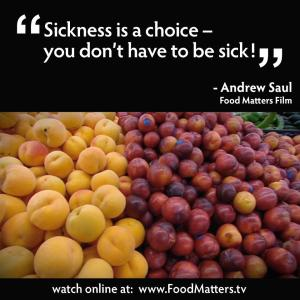 Sickness is a choice