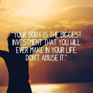 Your Body is the Biggest Investment